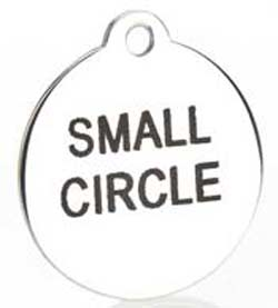Small Laser Engraved Stainless Steel Circle Tags