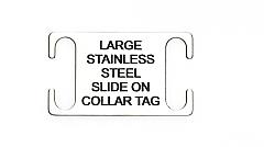 Steel Slide on Collar Tag Large